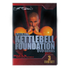 Kettlebell Foundation Official 3 DVD Series
